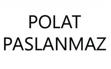 POLAT PASLANMAZ