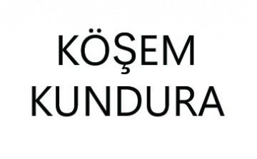 KÖŞEM KUNDURA