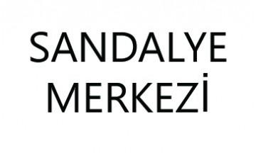 SANDALYE MERKEZİ